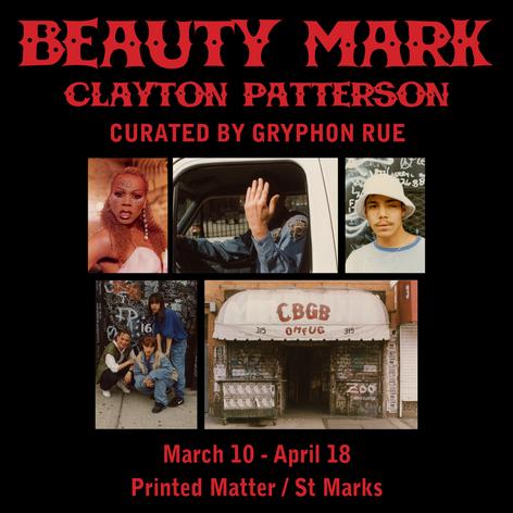 Clayton Patterson: Beauty Mark