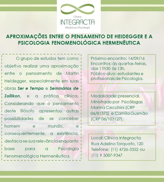 """Grupo de Estudos """"Aplicações entre o pensamento de Heidegger e a Psicologia Fenomenológica Hermenêutica"""""""