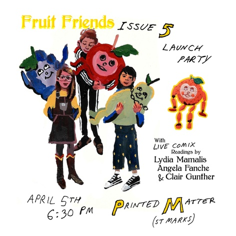 Fruit Friends Issue 5 Launch & Reading