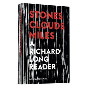 Richard Long: A Reader
