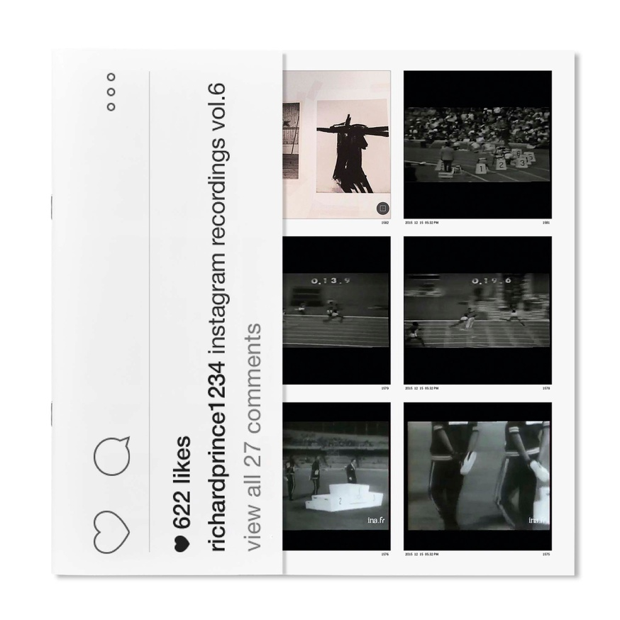 Richard Prince 1234: Instagram Recordings, Vol. 6