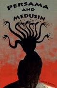 Persama and Medusin