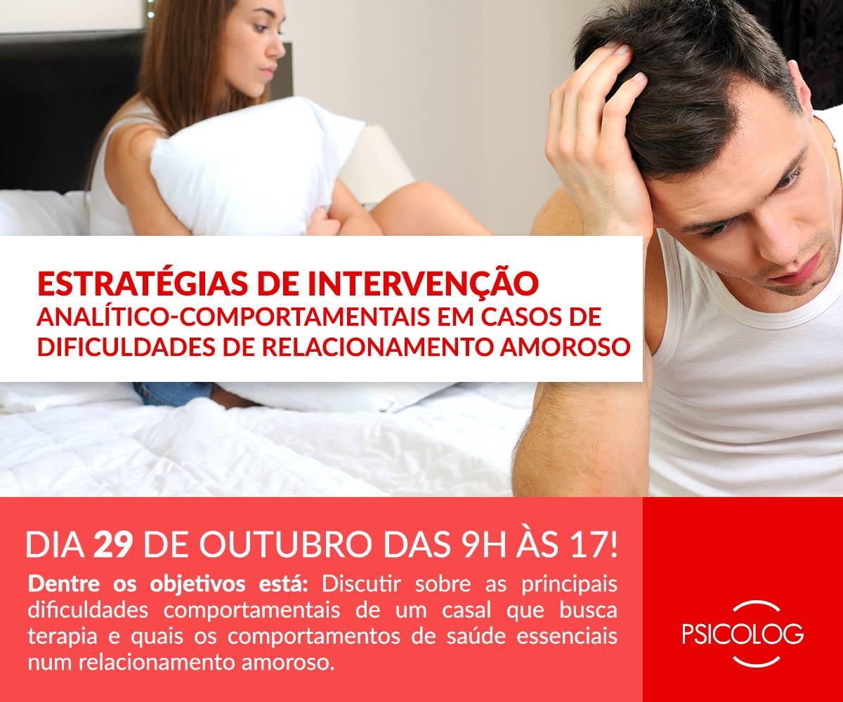 Estratégias de intervenção analítico-comportamentais em casos de dificuldades de relacionamento amoroso