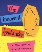The Innocent Bystander