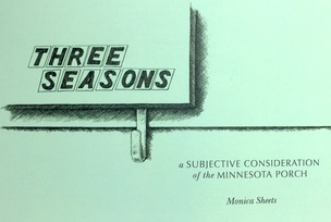 Three Seasons: A Subjective Consideration of the Minnesota Porch