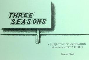 Three Seasons: A Subjective Consideration of the Minnesota Porch