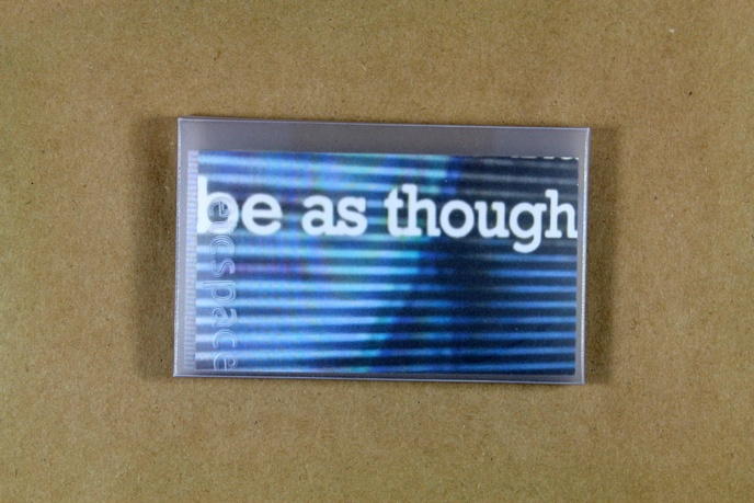 Intertext II : Be As Though