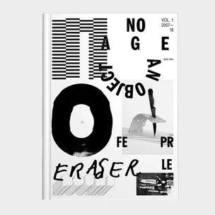 No Age & Brian Roettinger: Graphic Archive 2007-18