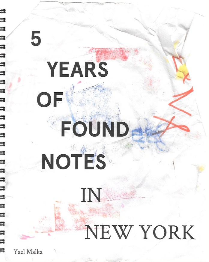 5 Years of Found Notes in New York