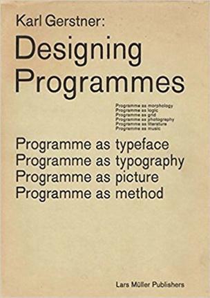 Karl Gerstner: Designing Programmes