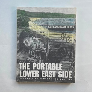 The Portable Lower East Side: Latin Americans in NYC