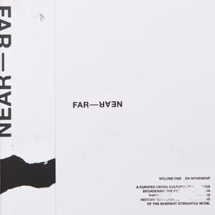 Far-Near, Vol. I