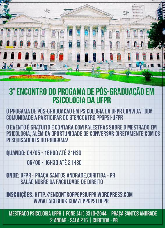 3 Encontro do Programa de Pós-Graduação em Psicologia da Universidade Federal do Paraná