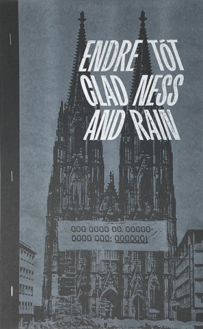 Endre Tót: Gladness and Rain