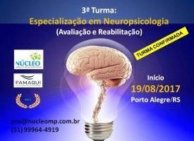 Especialização em Neuropsicologia - Avaliação e Reabilitação (Pós-Graduação Lato Sensu) 19/08