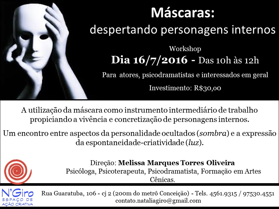 WORKSHOP - VIVÊNCIA DE PSICODRAMA - Máscaras: Despertando Personagens Internos - Dia 16.07 Sábado