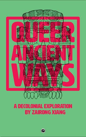 Queer Ancient Ways