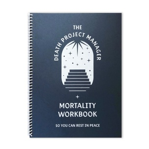 The Death Project Manager Mortality Workbook