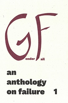 An Anthology on Failure, Vol. 1