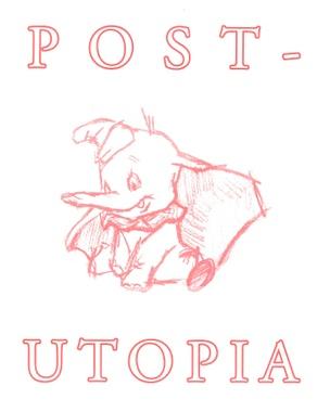 Post Utopia