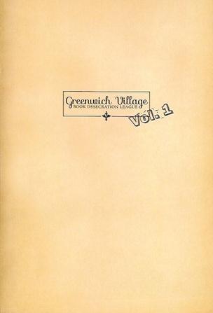 Greenwich Village Book Desecration League, Vol. 1