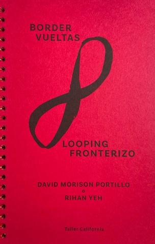 Border Vueltas / Looping Fronterizo