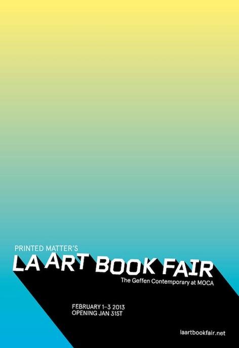 Printed Matter's 2013 LA Art Book Fair