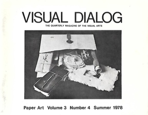 Visual Dialog: The Quarterly Magazine of the Visual Arts