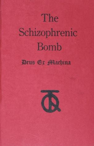 The Schizophrenic Bomb