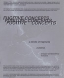 Fugitive Concepts : A Libretto Of Fragments : A Chorus