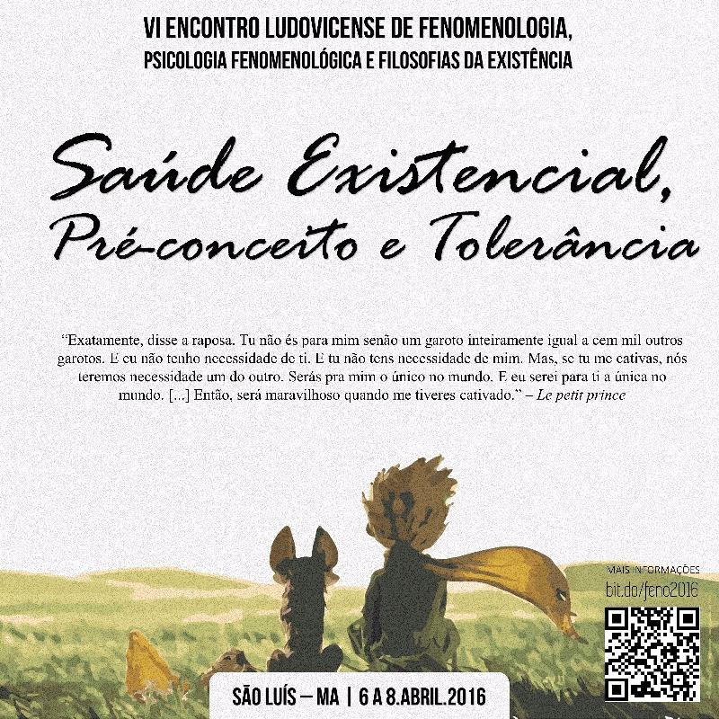 VI Encontro Ludovicense de Fenomenologia, Psicologia Fenomenológica e Filosofias da Existência