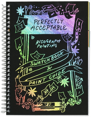 Perfectly Acceptable Press Risograph Print Guide