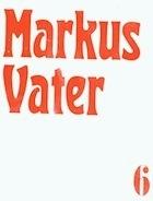 Markus Vater [Lubok Solo 6]