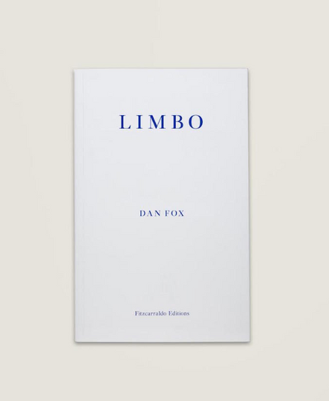 Dan Fox : Limbo — Launch party and reading