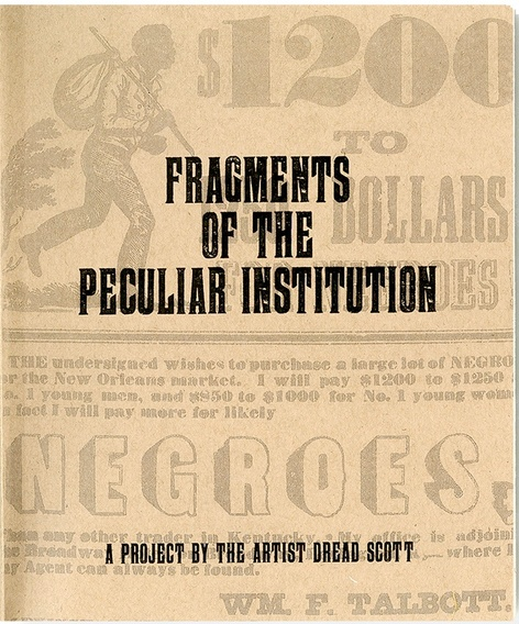 Fragments of the Peculiar Institution - A conversation with Dread Scott and Brian Boucher