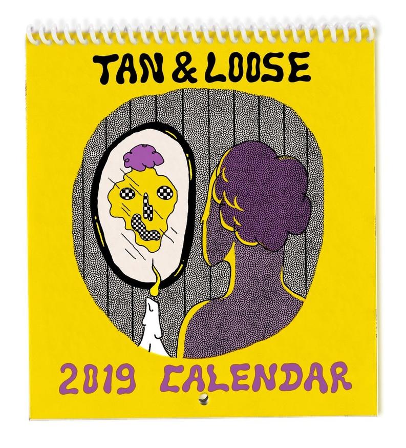 Tan & Loose 2019 Calendar