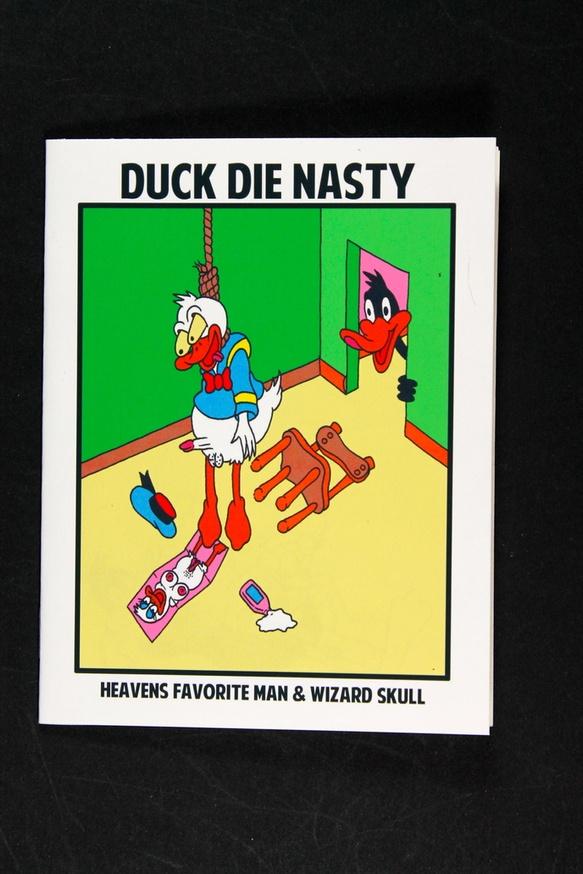 Duck, Die Nasty