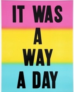 It Was a Way a Day