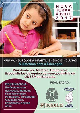 CURSO: NEUROLOGIA INFANTIL, ENSINO E INCLUSÃO - A INTERFACE COM A EDUCAÇÃO