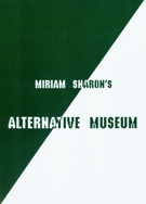 Miriam Sharon's Alternative Museum:  A Book Retrospective 20 Years Art for Peace