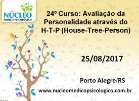 Avaliação da Personalidade através do H-T-P (House-Tree-Person) 25/08
