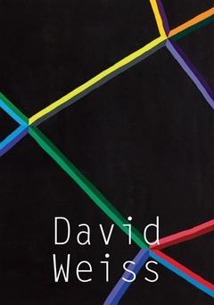 David Weiss : Works, 1968 - 1979