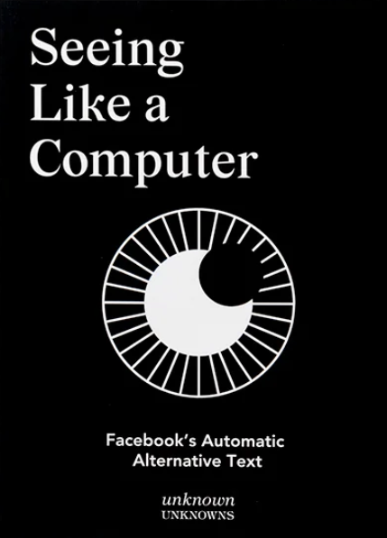 Seeing Like a Computer