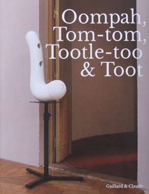 Oompah, Tom-tom, Tootle-too & Toot