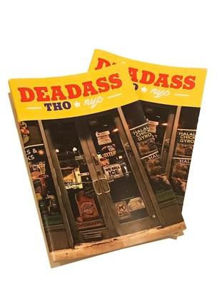Deadass Tho NYC