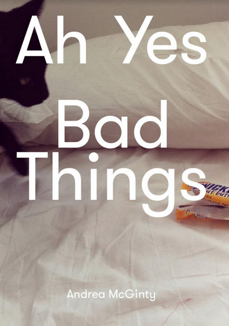 Ah Yes Bad Things by  Andrea McGinty - Launch event