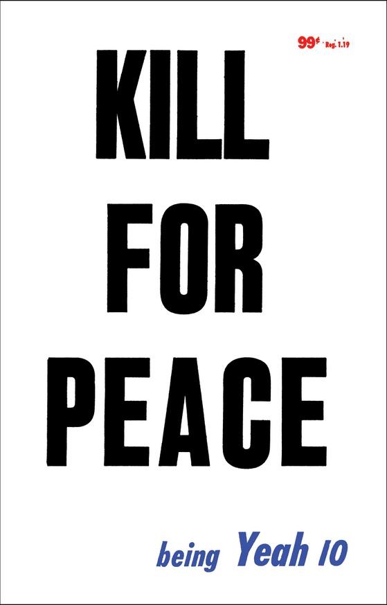 KILL FOR PEACE